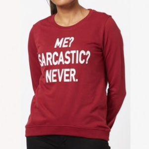 "Burgundy ""Me Sarcastic Never"" crewneck sweatshirt"